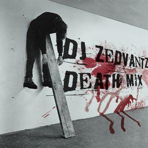 DJ Zedvantz - deathmix-grey-mid