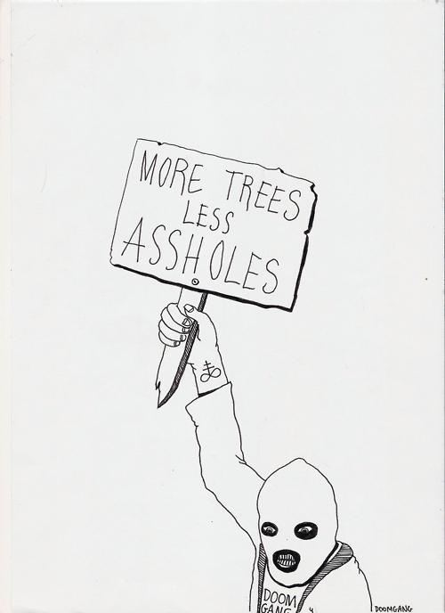 moretreeslessassholes