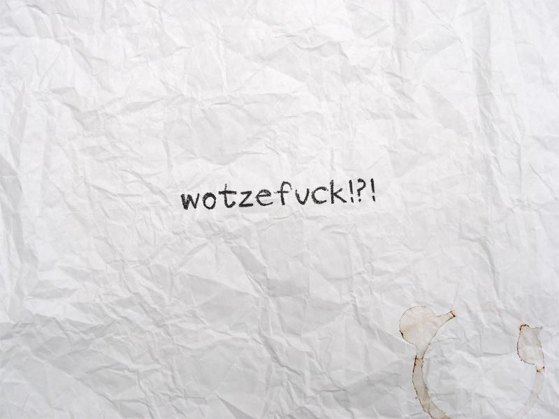 wotzefuck